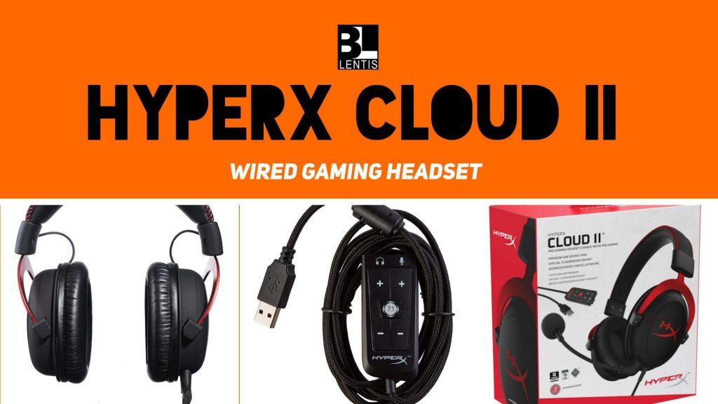 HyperX Cloud II - Wired Gaming Headset - Bill Lentis Media